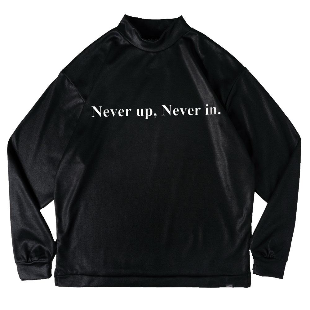 【予約】BANDEL ロンT Never up, Never in FRONT PRINT L/S MOC TEE BG-NUML001 BLACKxWHITE