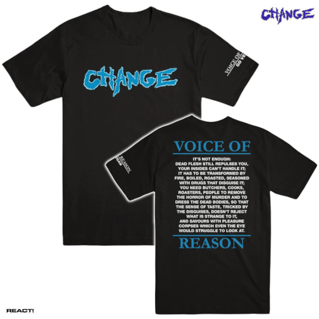 CHANGE / チェンジ - VOICE OF REASON Tシャツ(ブラック)