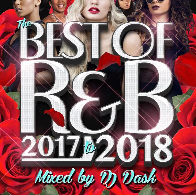 【2018年〜2017年R&Bベスト!!】DJ DASK / THE BEST OF R&B 2017 to 2018 [DKCD-278]