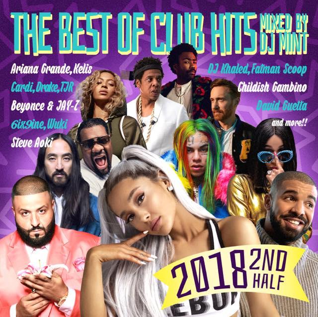 【2018年下半期クラブヒッツベストMIX!!!】DJ Mint / THE BEST OF CLUB HITS 2018 2nd Half [DMTCD-42]