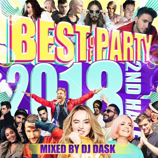 【2018年下半期パーティーベスト!!! 】 DJ DASK / THE BEST OF PARTY 2018 2nd Half (2枚組) [DKCD-293]