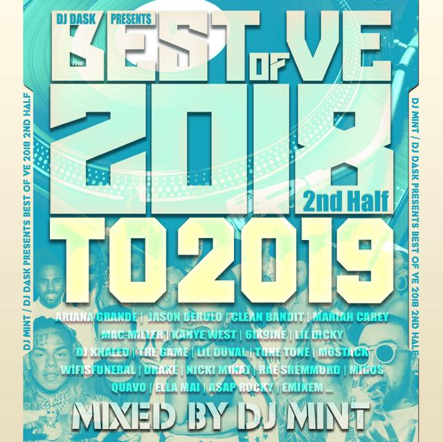 【大人気新譜MIX 2018年下半期〜2019年ベスト盤!!】 DJ Mint / DJ DASK PRESENTS BEST OF VE 2018 2nd Half to 2019 [BVECD-10]