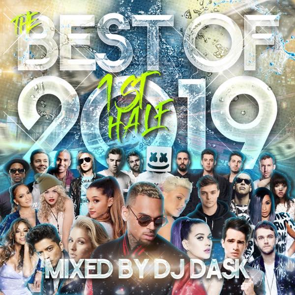 【2019年 上半期ベスト!! 2枚組!!!】 DJ DASK / THE BEST OF 2019 1st Half (2枚組 ) [DKCD-300]