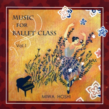 レッスンCD Music for Ballet Class vol.1 星美和