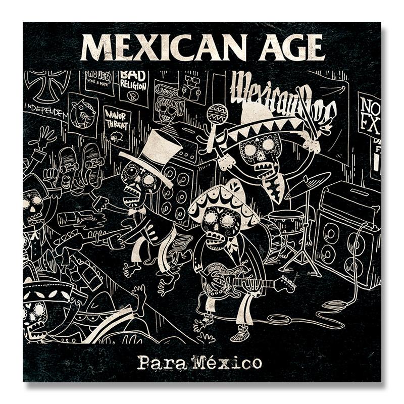 MEXICAN AGE / Para México [RIB-06]