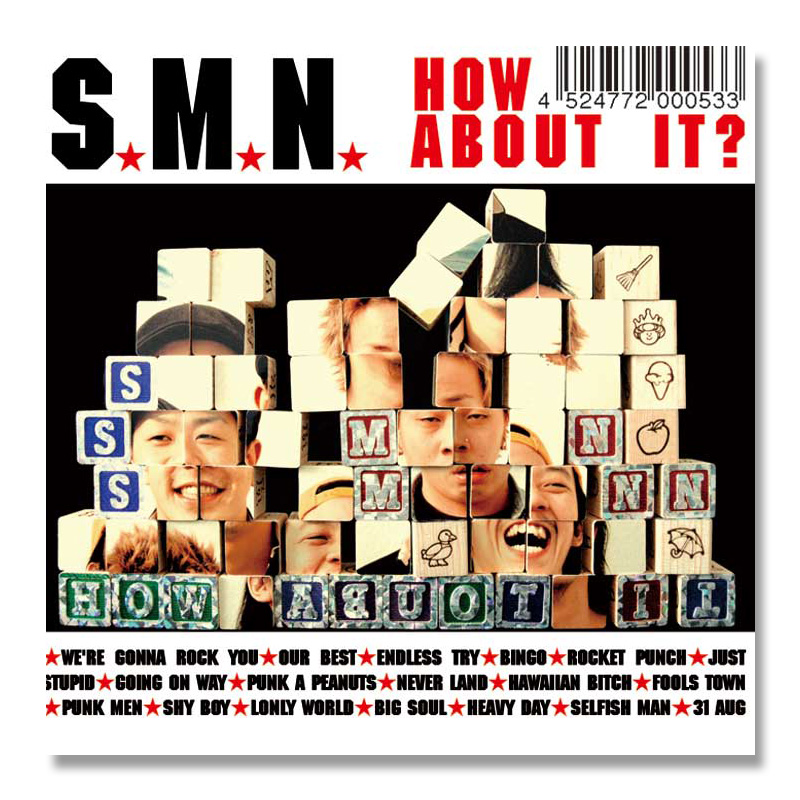 S.M.N. / How About It? [ZYCD-1002]