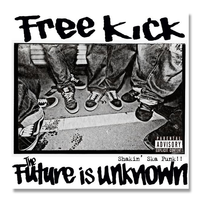 FREE KICK / The Future Is Unknown [EP] [1138-0035]
