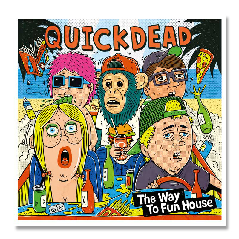 QUICKDEAD / The Way To Fun House [1138-0041]