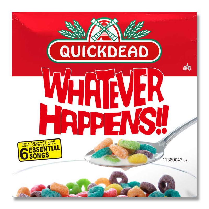 QUICKDEAD / WHATEVER HAPPENS!! [1138-0042]