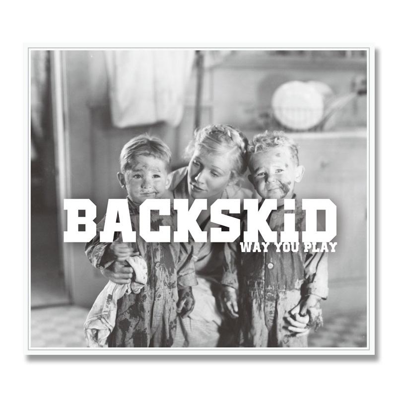 BACKSKiD / Way You Play [1138-0039]