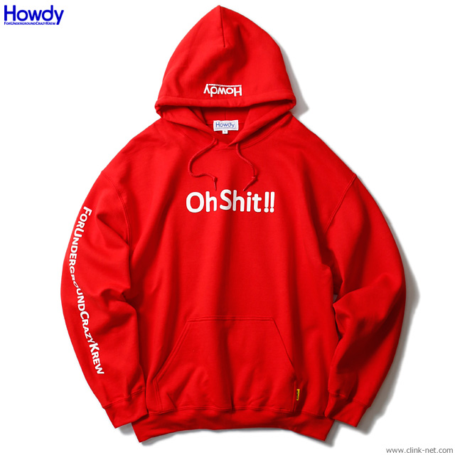 Howdy Shit Hoody (RED) [HWD1902-SW02]