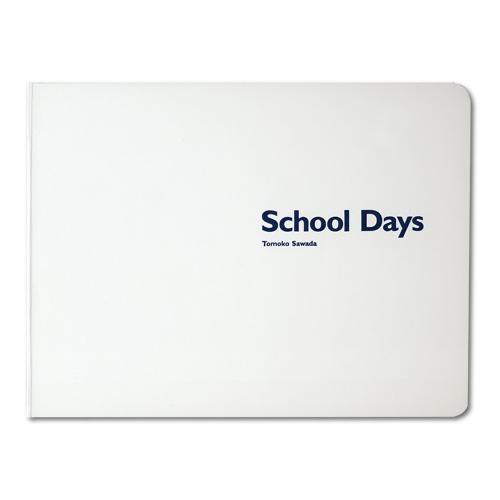 澤田知子 作品集 [School Days]