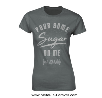 DEF LEPPARD -デフ・レパード- POUR SOME SUGAR ON ME 「シュガー・オン・ミー」 レディースTシャツ(グレー)