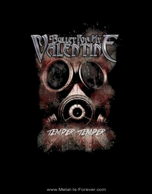 BULLET FOR MY VALENTINE -ブレット・フォー・マイ・ヴァレンタイン- TEMPER TEMPER 「テンパー・テンパー」 ガスマスク Tシャツ