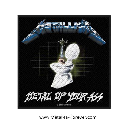 METALLICA (メタリカ) METAL UP YOUR ASS 「メタル・アップ・ユア・アス」 ワッペン