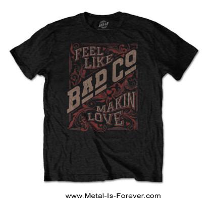 BAD COMPANY (バッド・カンパニー) FEEL LIKE MAKIN' LOVE 「フィール・ライク・メイキン・ラヴ」 Tシャツ