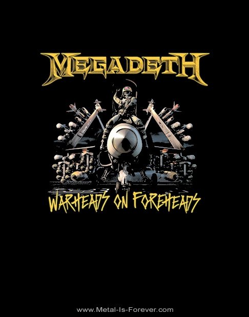 MEGADETH -メガデス- WARHEADS ON FOREHEADS 「ウォーヘッズ・オン・フォーヘッズ」 Tシャツ