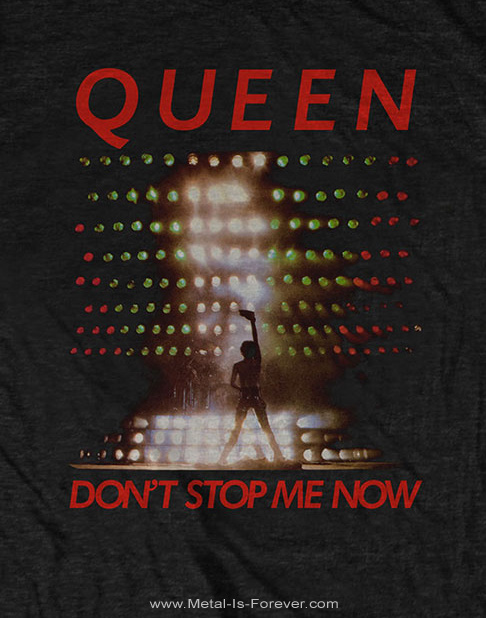 QUEEN (クイーン) DON'T STOP ME NOW 「ドント・ストップ・ミー・ナウ」 Tシャツ