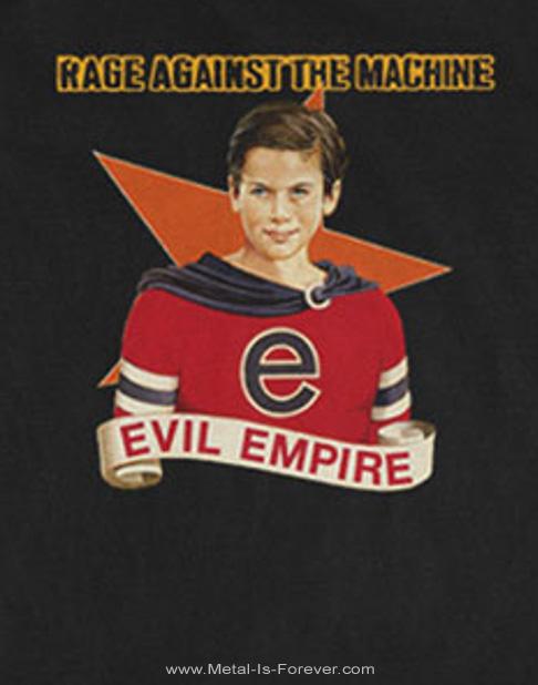 RAGE AGAINST THE MACHINE (レイジ・アゲインスト・ザ・マシーン) EVIL EMPIRE 「イーヴィル・エンパイア」 Tシャツ