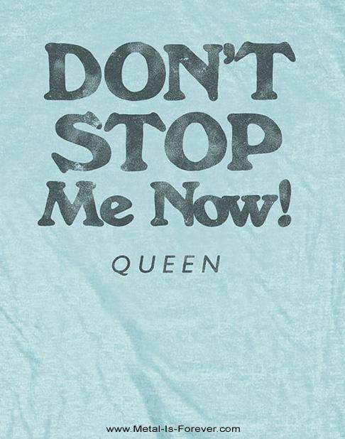 QUEEN (クイーン) DON'T STOP ME NOW 「ドント・ストップ・ミー・ナウ」 Tシャツ(アクア・ブルー)