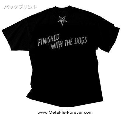 HOLY MOSES (ホーリー・モーゼス) FINISHED WITH THE DOGS 「フィニッシュド・ウィズ・ザ・ドッグス」 Tシャツ