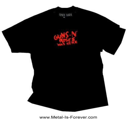 GUNS N' ROSES (ガンズ・アンド・ローゼズ) WAS HERE 「ワズ・ヒア」 Tシャツ