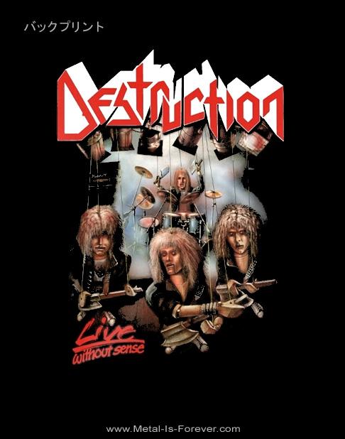 DESTRUCTION (デストラクション) LIVE WITHOUT SENSE 「ライヴ・ウィズアウト・センス」 Tシャツ