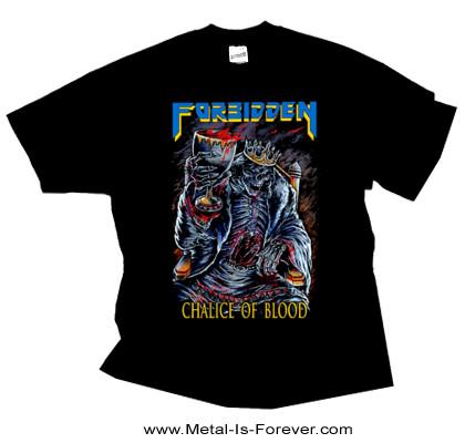FORBIDDEN (フォビドゥン) CHALICE OF BLOOD 「チャリス・オブ・ブラッド」 Tシャツ