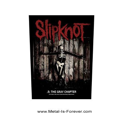 SLIPKNOT (スリップノット) .5: THE GRAY CHAPTER 「.5:ザ・グレイ・チャプター」 バックパッチ