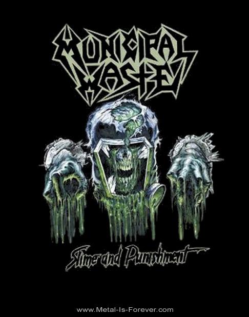MUNICIPAL WASTE -ミュニシパル・ウェイスト- SLIME AND PUNISHMENT 「スライム・アンド・パニッシュメント」 Tシャツ