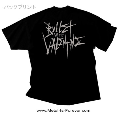 BULLET FOR MY VALENTINE (ブレット・フォー・マイ・ヴァレンタイン) BULLET FOR MY VALENTINE 「ブレット・フォー・マイ・ヴァレンタイン」 Tシャツ Ver.2