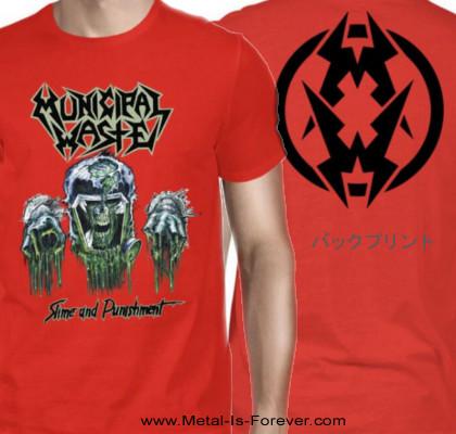 MUNICIPAL WASTE -ミュニシパル・ウェイスト- SLIME AND PUNISHMENT 「スライム・アンド・パニッシュメント」 Tシャツ(赤)