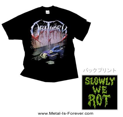 OBITUARY (オビチュアリー) SLOWLY WE ROT 「スローリー・ウィ・ロット」 Tシャツ