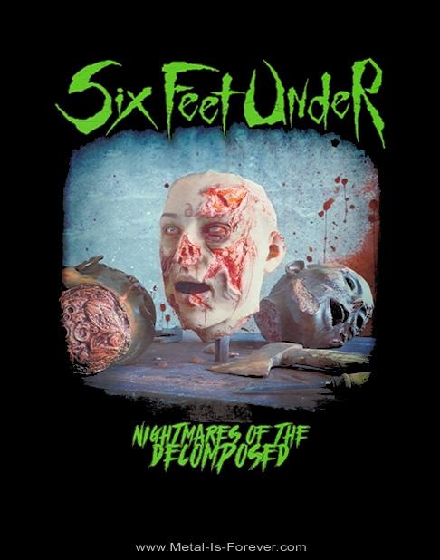 SIX FEET UNDER (シックス・フィート・アンダー) NIGHTMARES OF THE DECOMPOSED 「ナイトメアーズ・オブ・ザ・ディコンポーズド」 Tシャツ