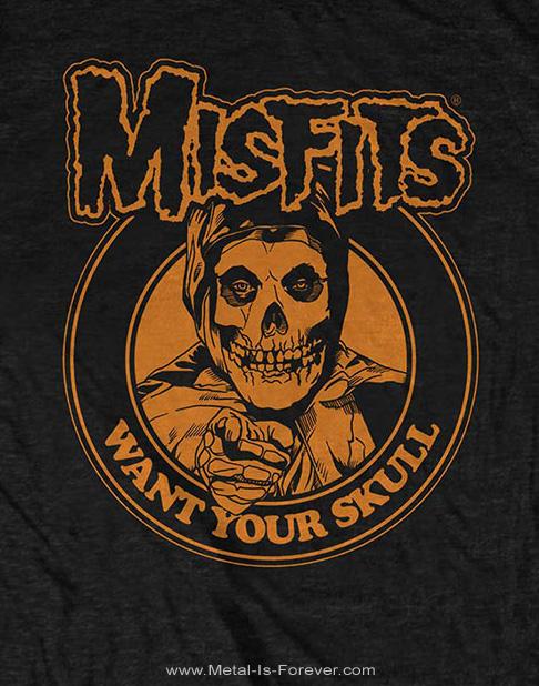 MISFITS (ミスフィッツ) WANT YOUR SKULL 「ウォント・ユア・スカル」 Tシャツ