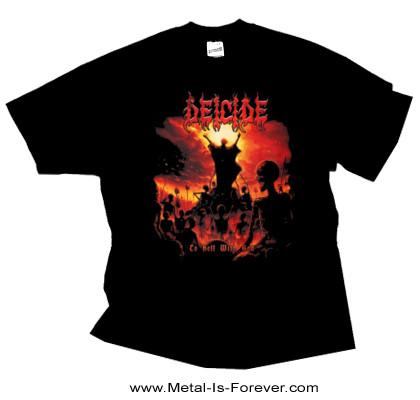DEICIDE (ディーサイド) TO HELL WITH GOD 「トゥ・ヘル・ウィズ・ゴッド」 Tシャツ