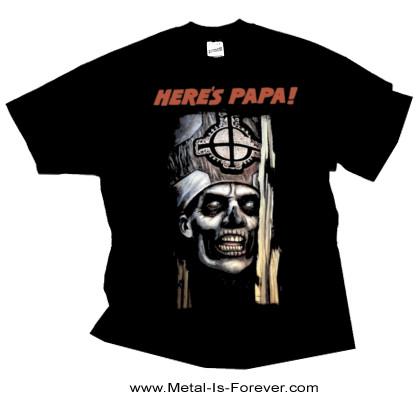 GHOST -ゴースト- HERE'S PAPA 「ヒアーズ・パパ」 Tシャツ