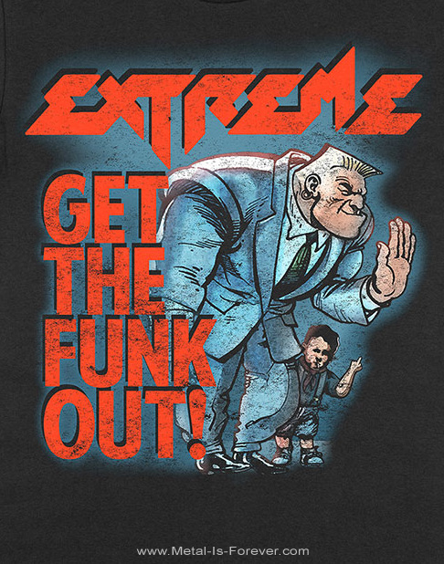 EXTREME (エクストリーム) GET THE FUNK OUT BOUNCER 「ゲット・ザ・ファンク・アウト・バウンサー」 Tシャツ