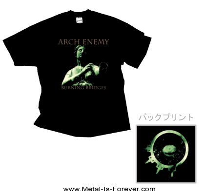 ARCH ENEMY -アーチ・エネミー- BURNING BRIDGES 「バーニング・ブリッジズ」 Tシャツ
