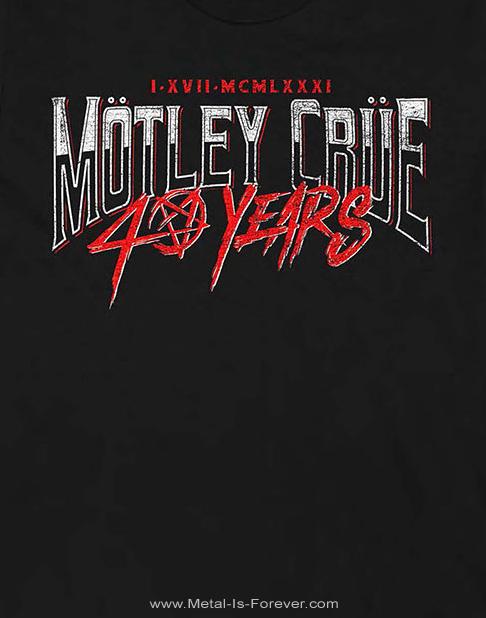 MOTLEY CRUE (モトリー・クルー) 40 YEARS 「40周年」 Tシャツ(バックプリントあり)