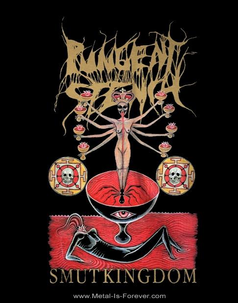 PUNGENT STENCH -パンジェント・ステンチ- SMUT KINGDOM 「スマット・キングダム」  Tシャツ