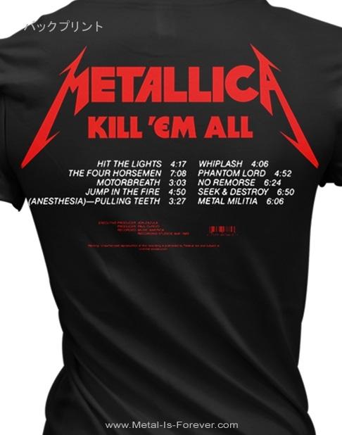 METALLICA -メタリカ- KILL 'EM ALL 「キル・エム・オール〜血染めの鉄槌(ハンマー)」  レディースTシャツ