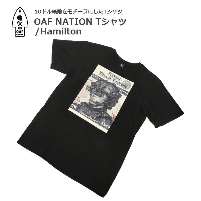 OAF NATION Tシャツ/Hamilton<br>【Oaf Nation Tshirts/ハミルトン】 メンズ カジュアル ミリタリー Tシャツ
