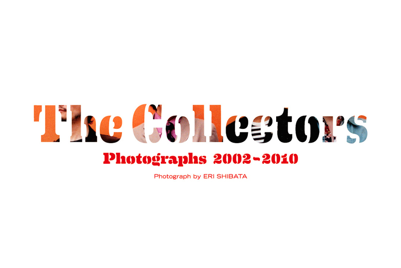 THE COLLECTORS PHOTOGRAPHS 2002-2010