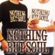 ROCKA FLAME【NOTHING BUT SOUL】Tシャツ