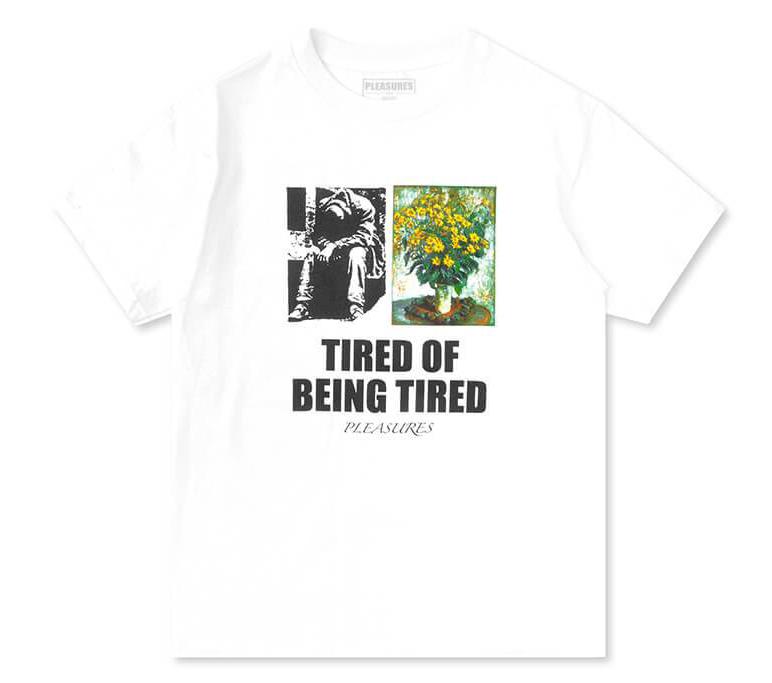 【PLEASURES/プレジャーズ】TIRED T-SHIRT Tシャツ / WHITE