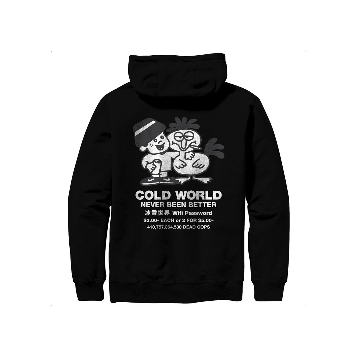 【COLD WORLD FROZEN GOODS/コールドワールドフローズングッズ】NEVER BEEN BETTER HOODIES パーカー / BLACK