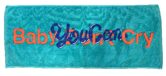 Baby you can cry Towel