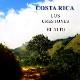 COSTA RICA-Los Crestones El Alto/コスタリカ ロスクレストネス エルアルト