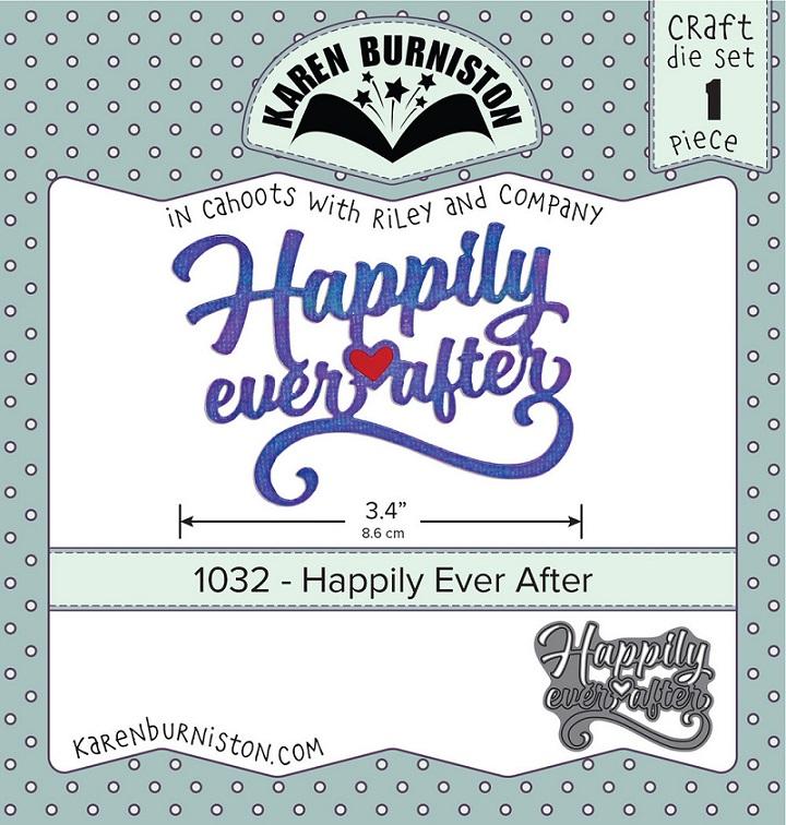 Karen Burniston Die - 1032 Happily Ever After